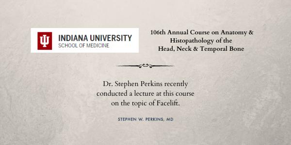 Indianapolis Plastic Surgeons | Dr. Stephen Perkins, MD 600x300-SWP-Web-News-IUSM-Otolaryngology-9-21-21